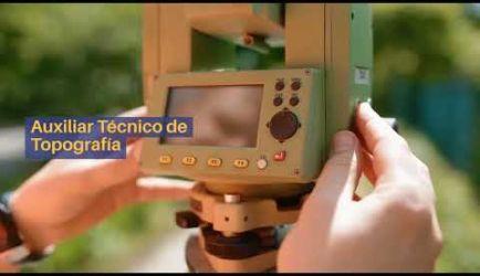 Auxiliar Técnico de Topografía: vídeo explicativo de las salidas laborales que ofrece la formación al titularte