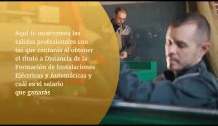 FP de Grado Medio de Instalaciones Eléctricas y Automáticas: vídeo de las salidas profesionales que promete el curso al obtener el título