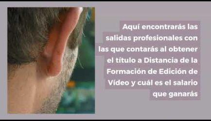 Edición de Vídeo: vídeo de las salidas laborales que ofrece la formación profesional al obtener el título